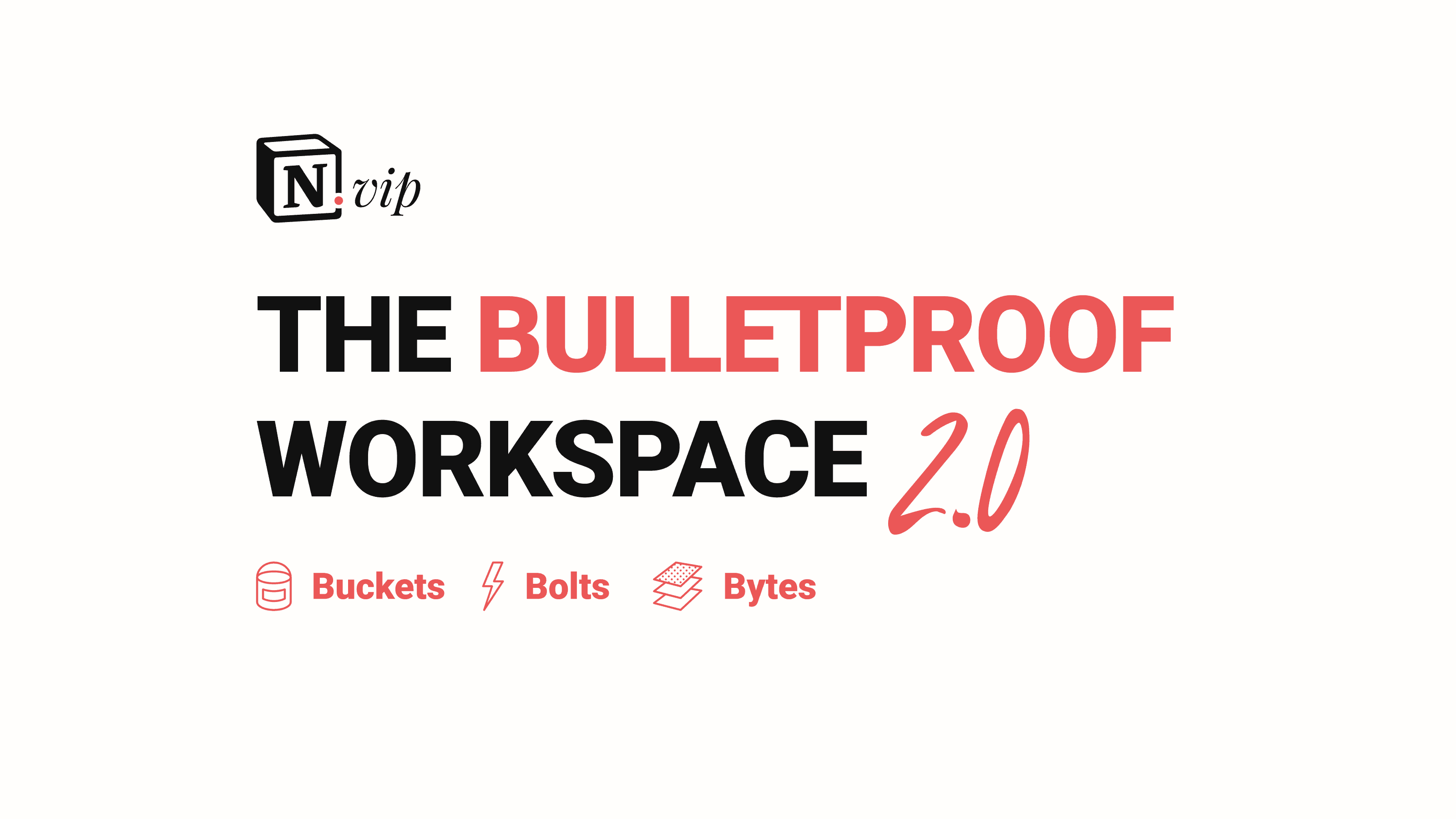 Bulletproof Notion Workspace 2.0