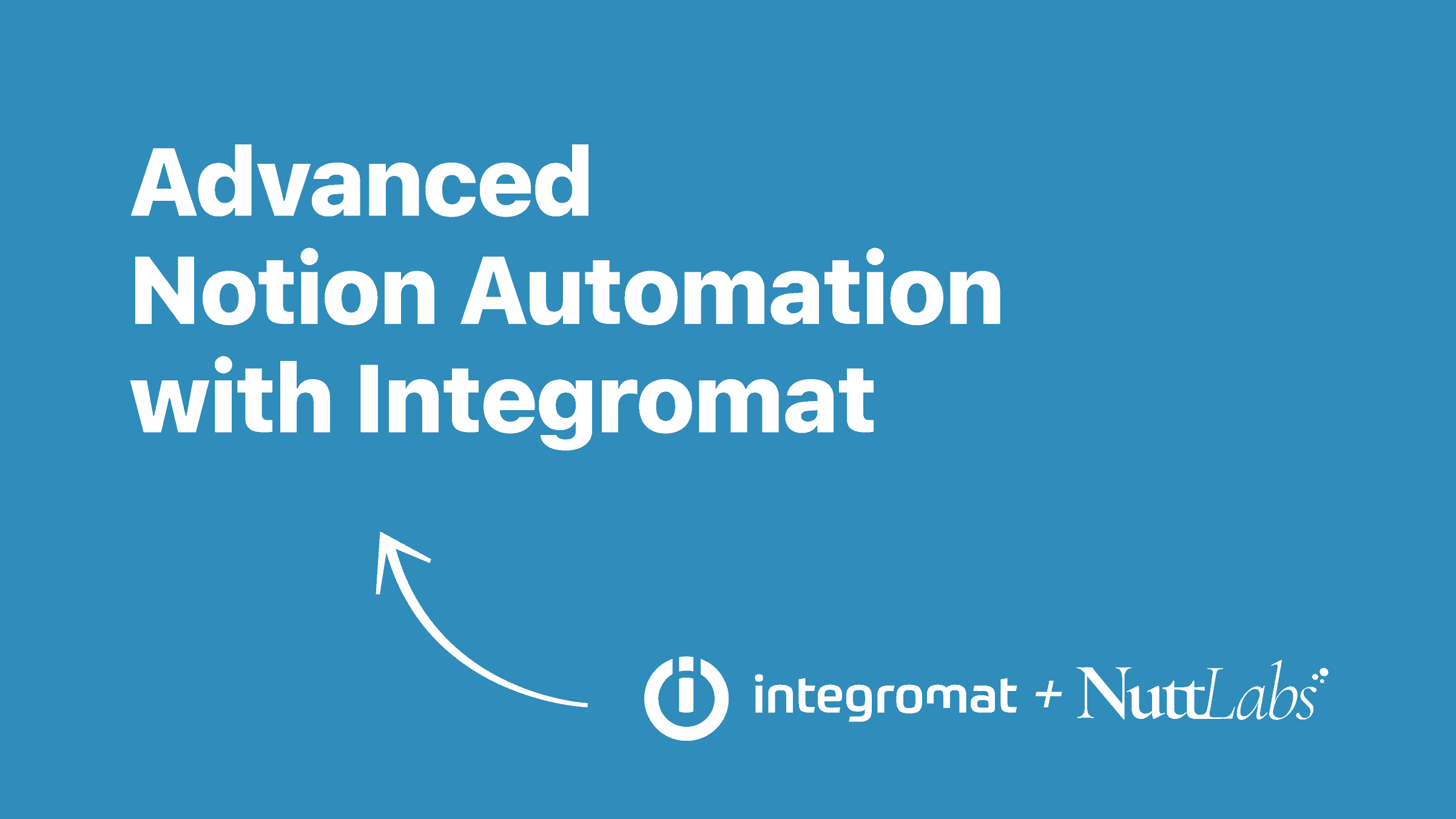 Advanced Notion Automation with Integromat